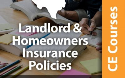 Landlord and Homeowners Insurance Policies (6 CE Hrs)