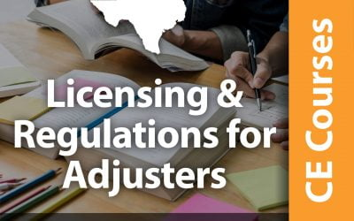 Licensing and Regulations for Adjusters (3 CE Hrs)
