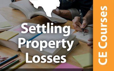 Settling Property Losses (3 CE Hrs)