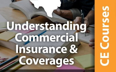 Understanding Commercial Insurance & Coverages (7 CE Hrs)